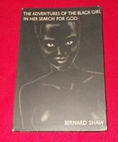 THE ADVENTURES OF THE BLACK GIRL IN HER SEARCH FOR GOD BY BERNARD SHAW 1932 IST