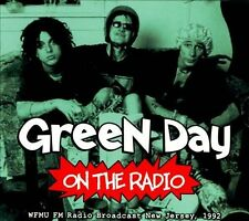 GREEN DAY - ON THE RADIO: WFMU FM RADIO BROADCAST NEW JERSEY, 1992 (NEW CD)
