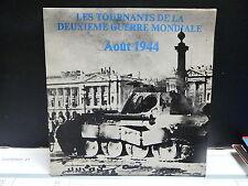Les tournants de la deuxieme guerre mondiale Aout  1944 Dir : JEAN MARIE LE PEN