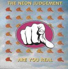 THE NEON JUDGEMENT / ARE YOU REAL - CD * NEW *