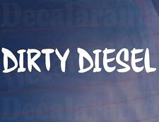 DIRTY DIESEL Novelty TDI Car/Van/Window Sticker Ideal for Diesel Engine Vehicle