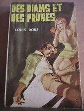 Louis Dors: Des Diams et des Prunes/ Société d'Editions Générales, 1964