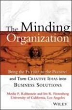 The Minding Organization: Bring the Future to the Present and Turn Creative Idea
