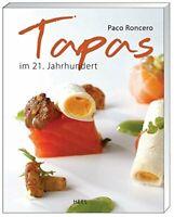 Tapas im 21. Jahrhundert von Paco Roncero (Taschenbuch - mit Mangel)