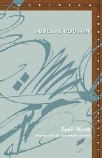 Sublime Poussin (Meridian: Crossing Aesthetics), Good Condition Book, Marin, Lou