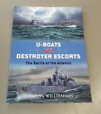 Osprey Duel: U-Boats vs Destoyer Escorts  Osprey Publishing
