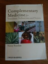 Complementary Medicine for veterinary technician and nurses Textbook
