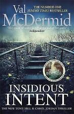 Insidious Intent: (Tony Hill and Carol Jordan, Book 10), McDermid, Val, New cond