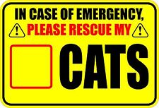 IN CASE OF EMERGENCY RESCUE MY CATS SAVE CAT STICKER