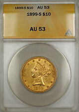 1899-S $10 Ten Dollar Liberty Eagle Gold Coin ANACS AU-53 SB