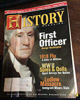 History Channel Magazine July August 2006 George Washington WWII 1918 Flu Ludlow