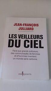 Jean-François Julliard - Les veilleurs du ciel - Ed. Don Quichotte