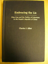 Embracing the Lie (Charles J. Alber, 2004)