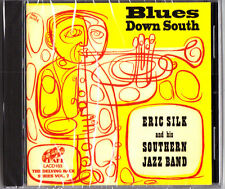 Eric Silk Southern Jazz Band- Blues Down South CD (NEW Lake Delving Back Vol.7)