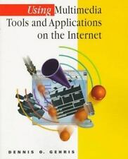 Using Multimedia Tools and Applications on the Internet