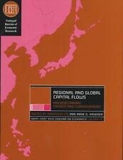 Regional and Global Capital Flows: Macroeconomic Causes and Consequences (Nation