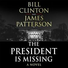 Bill Clinton & James Patterson The President Is Missing Novel Audio CD 2018