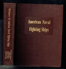 Dictionary of American Naval Fighting Ships Volume IV 1969 VG