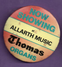 Allarth Music - Thomas Organs - Button Badge 1970's