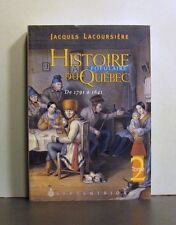 Histoire Populaire du Quebec, de 1791 a 1841, Published  in French