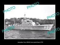 OLD POSTCARD SIZE PHOTO OF AUSTRALIAN NAVY HMAS ARROW PATROL BOAT c1970