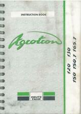 Deutz Fahr Tractor Agrotron 120, 130, 150, 150.7 & 165.7 Operators Manual
