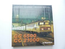 EDITIONS LA REGORDANE LIVRE CC 6500 - CC 21000  PAR JACQUES ZALKIND - OLIVIER HE