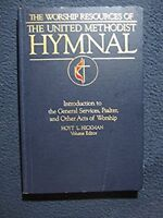 The Worship Resources of The United Methodist Hymnal [Paperback] [Sep 01, 1989..