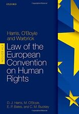 Harris, OBoyle, and Warbrick Law of the European Convention on Human Rights