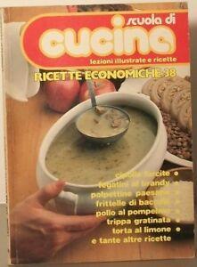 Ricette economiche Lezioni 475-489 Scuola di cucina 38 Curcio Bonomo Giuliana