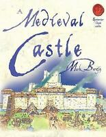 Mark Bergin, A Medieval Castle (Spectacular Visual Guides), Very Good Book