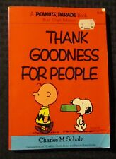 1976 THANK GOODNESS FOR PEOPLE by Charles M Schulz SC VG+ 4.5 Snoopy