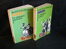 Restif de la Bretonne: Le paysan perverti (2 vol poche 10/18) histoire TBE 1978