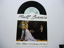 Matt Bianco More Than I Can Bear/Big Rosie 45 RPM
