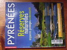 $a Revue Pyrenees Magazine N°101 Reserves naturelles  Rizieres  Pays de Sault