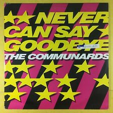 The Communards - Never Can Say Goodbye - London LONX-158 Ex Condition