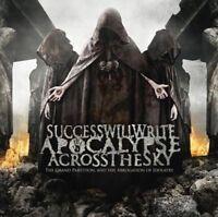 SUCCESS WILL WRITE APOCALYPSE - ACROSS THE SKY  CD NEW!