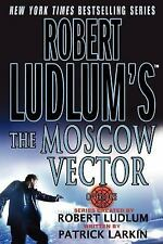Covert-One: The Moscow Vector 6 by Patrick Larkin and Robert Ludlum (2005,...