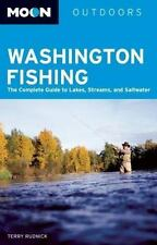 Moon Washington Fishing: The Complete Guide to Lakes, Streams, and Saltwater Mo