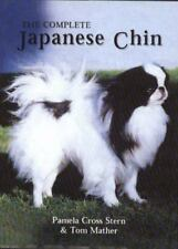 The Complete Japanese Chin by Pamela C. Stern (1997, Hardcover)