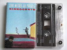 LES INNOCENTS . CENT METRES AU PARADIS . TAPE . CASSETTE AUDIO . K7