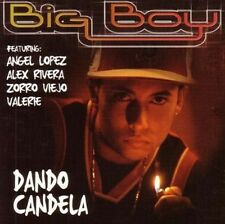 Dando Candela by Big Boy (CD, Dec-2003, Musical Productions Inc./MP Online)