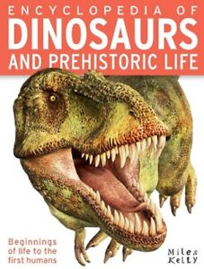 The Childrens Encyclopedia of Dinosaurs and Prehistoic Life Book For Kids