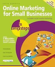 In Easy Steps: Online Marketing for Small Businesses in Easy Steps : Includes...