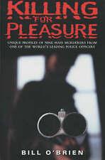 O'Brien, Bill, Killing for Pleasure, Very Good Book