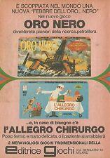 X4735 Oro nero e Allegro Chirurgo - Editrice Giochi - Pubblicità 1975 - Advertis