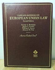 Cases & Materials European Union Law 2nd Edition: By George A. Bermann
