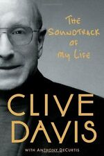 The Soundtrack of My Life by Clive Davis (2013, Hardcover)
