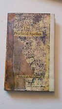Artist Deborah Muirhead, Cannon's The Practical Speller Book Signed Hardcover Bk