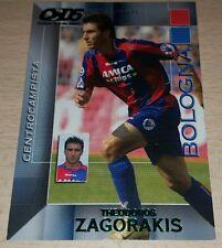 CARD CALCIATORI PANINI 2004/05 BOLOGNA ZAGORAKIS CALCIO FOOTBALL SOCCER ALBUM